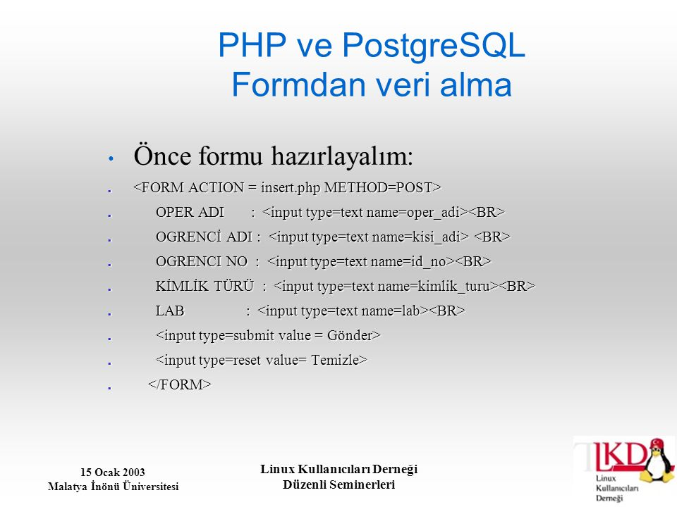PHP ve PostgreSQL Formdan veri alma