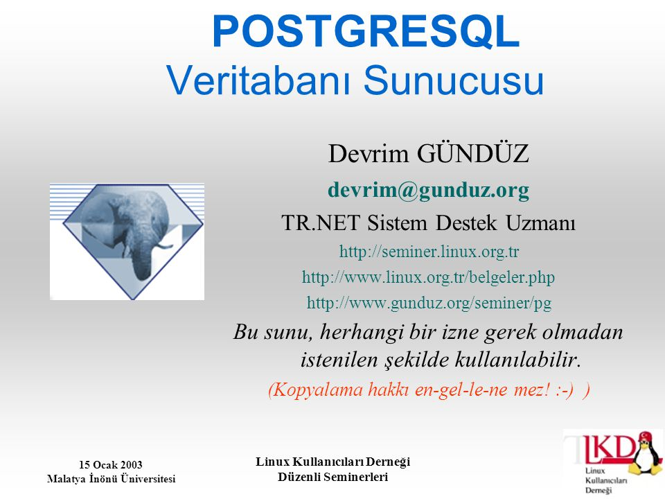 POSTGRESQL Veritabanı Sunucusu