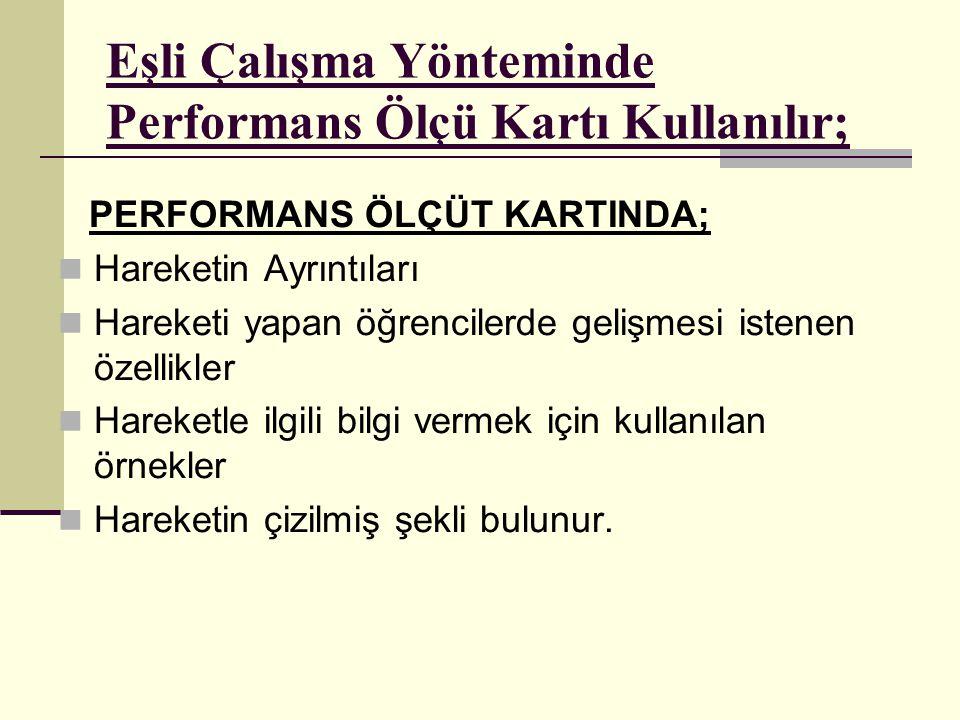 Eşli Çalışma Yönteminde Performans Ölçü Kartı Kullanılır;
