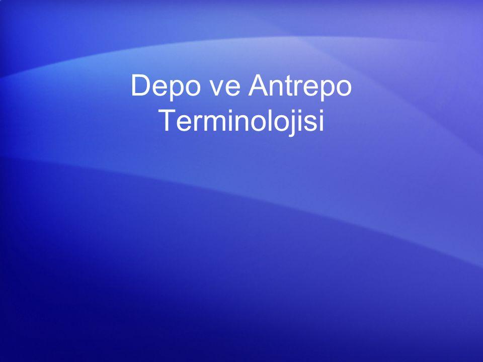 Depo ve Antrepo Terminolojisi