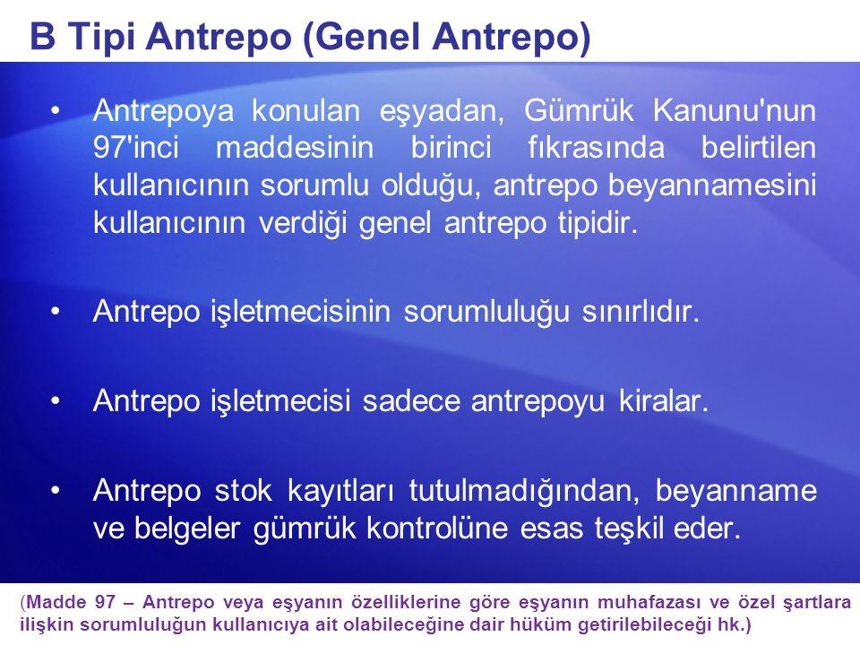 B Tipi Antrepo (Genel Antrepo)