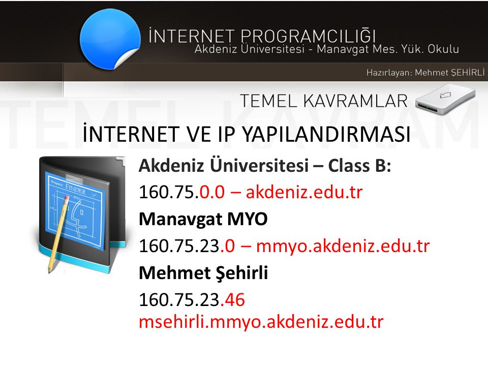 İNTERNET VE IP YAPILANDIRMASI