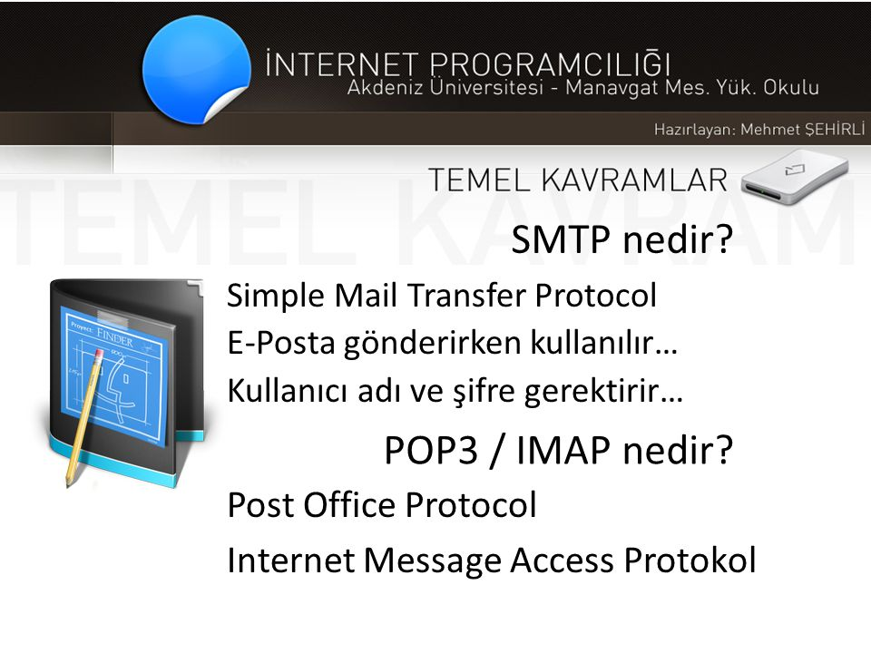 SMTP nedir POP3 / IMAP nedir Post Office Protocol