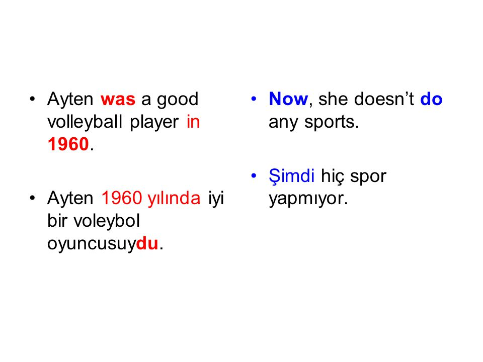 Ayten was a good volleyball player in 1960.
