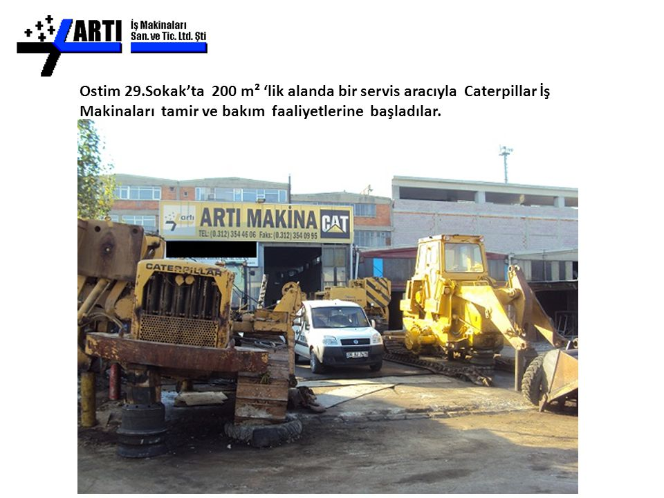 Ostim 29.Sokak'ta 200 m² 'lik alanda bir servis aracıyla Caterpillar İş