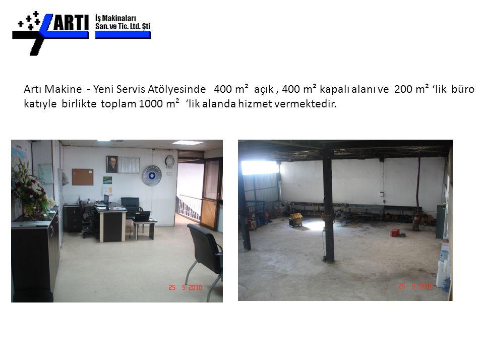 Artı Makine - Yeni Servis Atölyesinde 400 m² açık , 400 m² kapalı alanı ve 200 m² 'lik büro