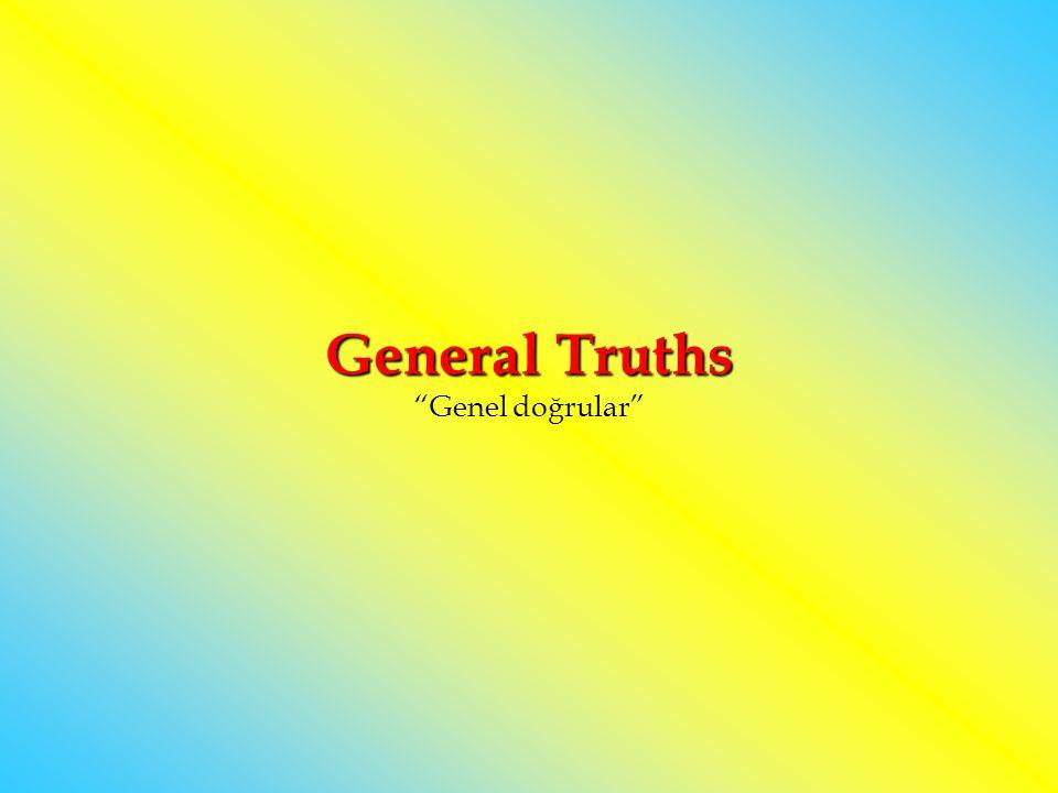 General Truths Genel doğrular