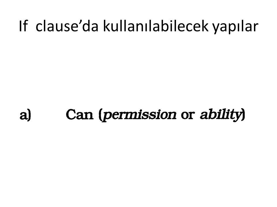 If clause'da kullanılabilecek yapılar