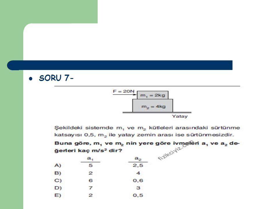 SORU 7-