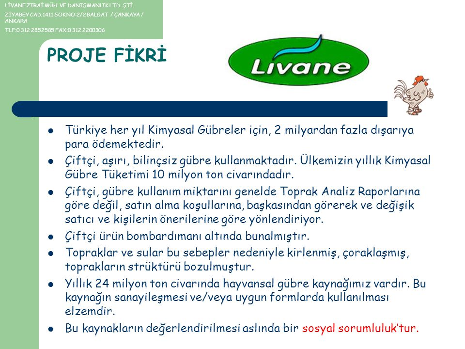 LİVANE ZIRAİ MÜH. VE DANIŞMANLIK LTD. ŞTİ.