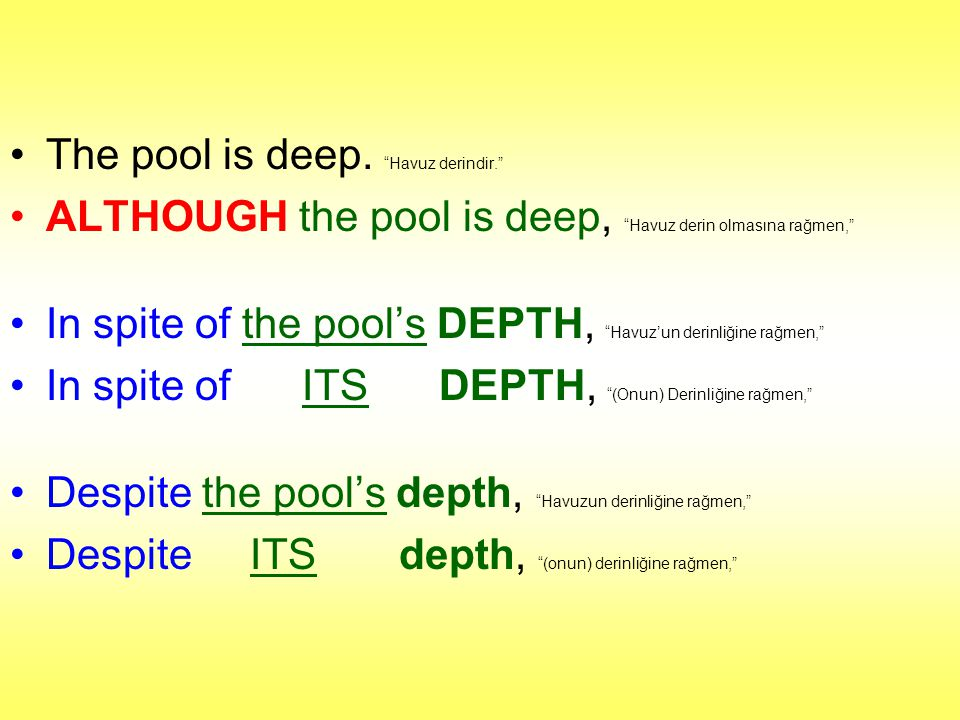The pool is deep. Havuz derindir.