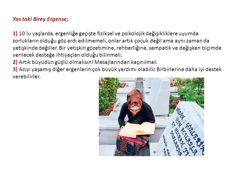 Yas taki Birey Ergense;