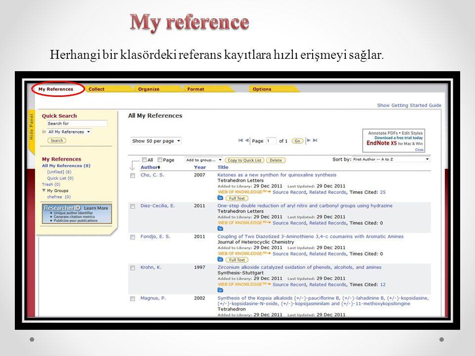 My reference Herhangi bir klasördeki referans kayıtlara hızlı erişmeyi sağlar.