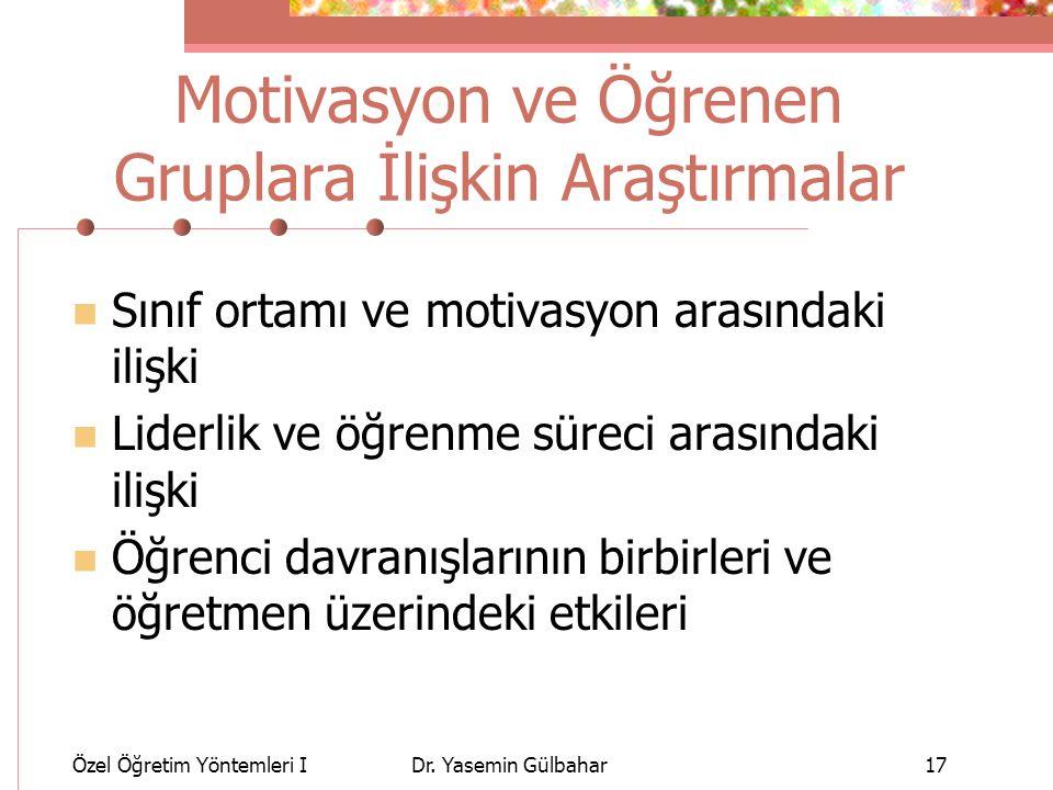 Motivasyon ve Öğrenen Gruplara İlişkin Araştırmalar