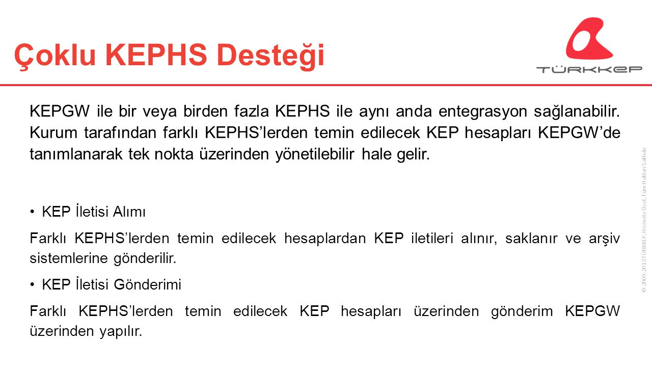 Çoklu KEPHS Desteği