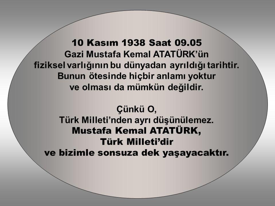 Gazi Mustafa Kemal ATATÜRK'ün