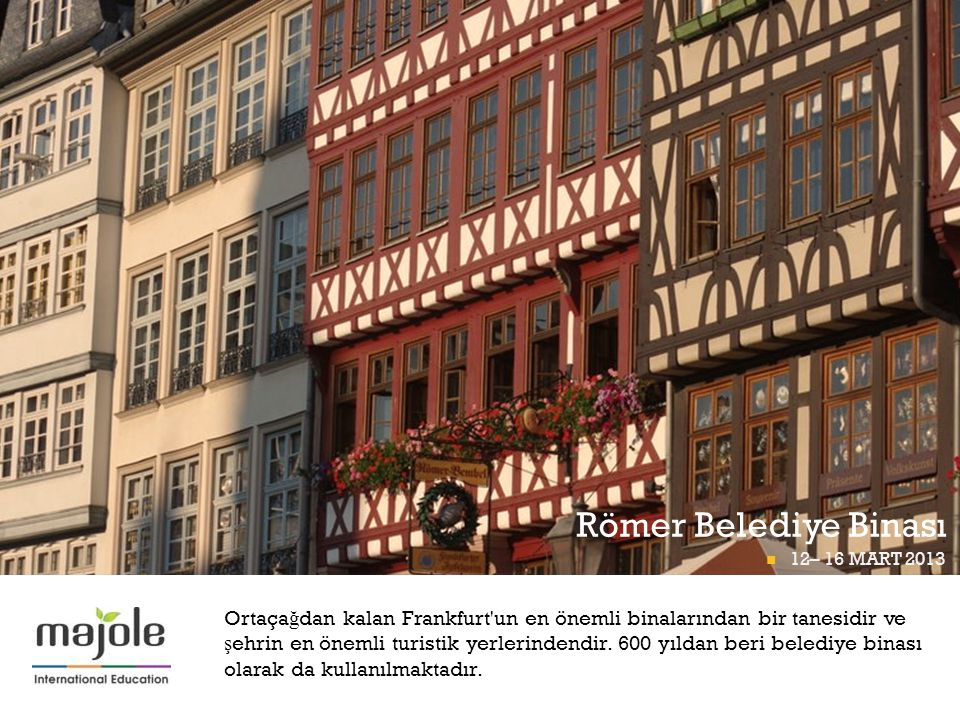 Römer Belediye Binası FRANKFURT Pİ GÜNÜ