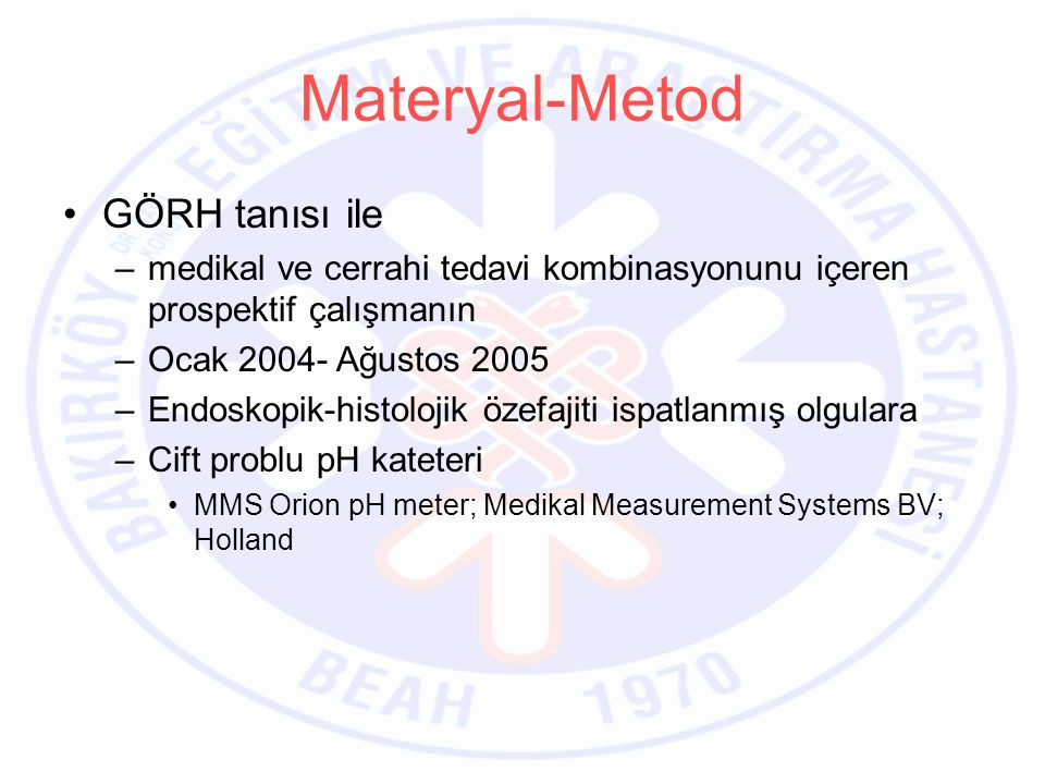 Materyal-Metod GÖRH tanısı ile