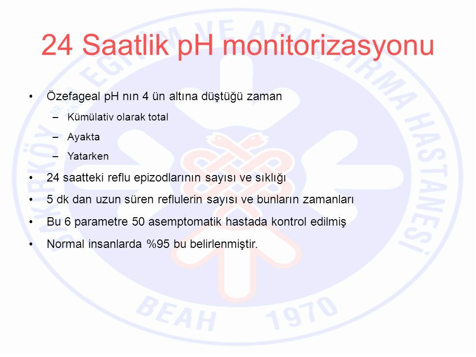 24 Saatlik pH monitorizasyonu