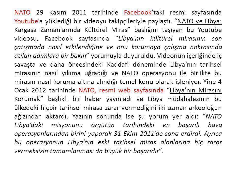 NATO 29 Kasım 2011 tarihinde Facebook'taki resmi sayfasında Youtube'a yüklediği bir videoyu takipçileriyle paylaştı.