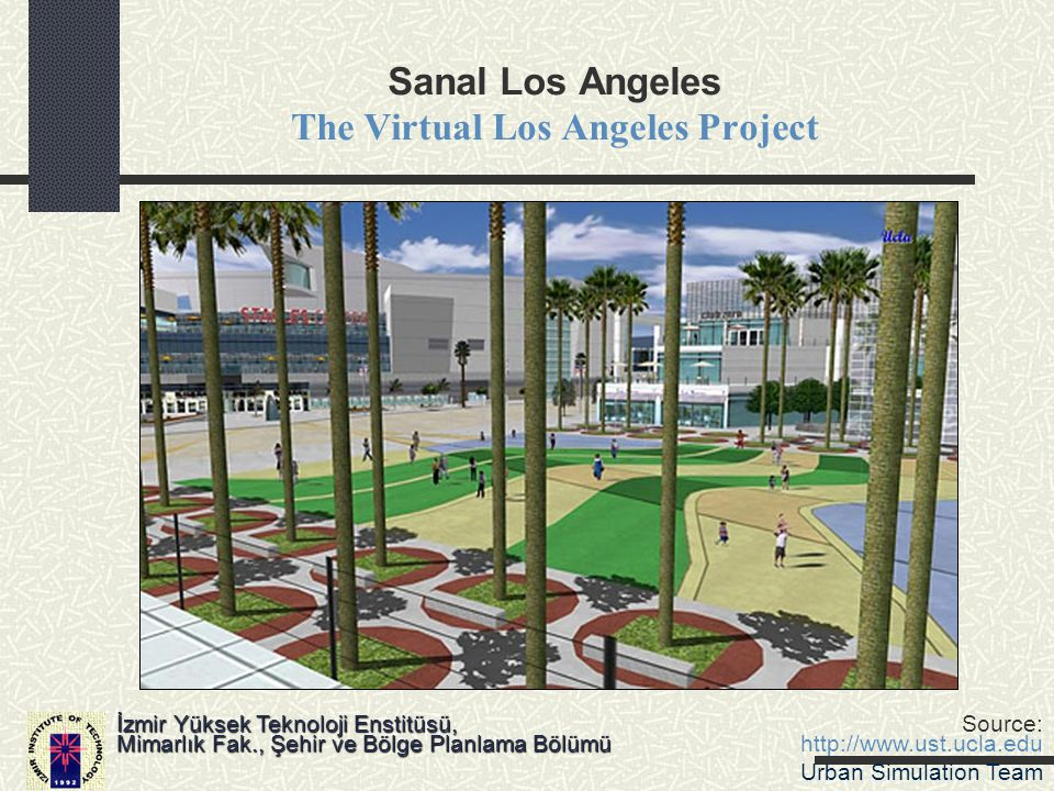 Sanal Los Angeles The Virtual Los Angeles Project