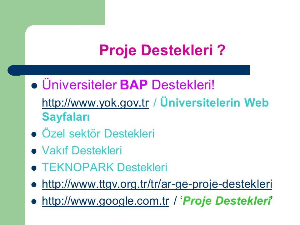 Proje Destekleri Üniversiteler BAP Destekleri!