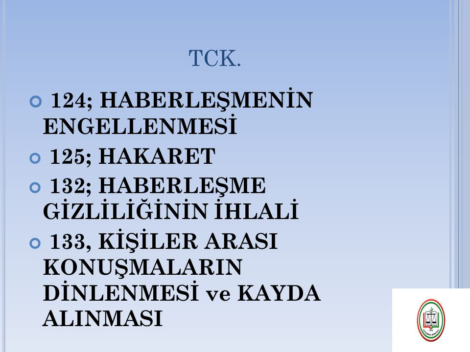 124; HABERLEŞMENİN ENGELLENMESİ