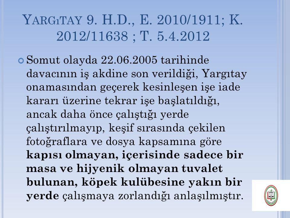 Yargıtay 9. H.D., E. 2010/1911; K. 2012/11638 ; T. 5.4.2012