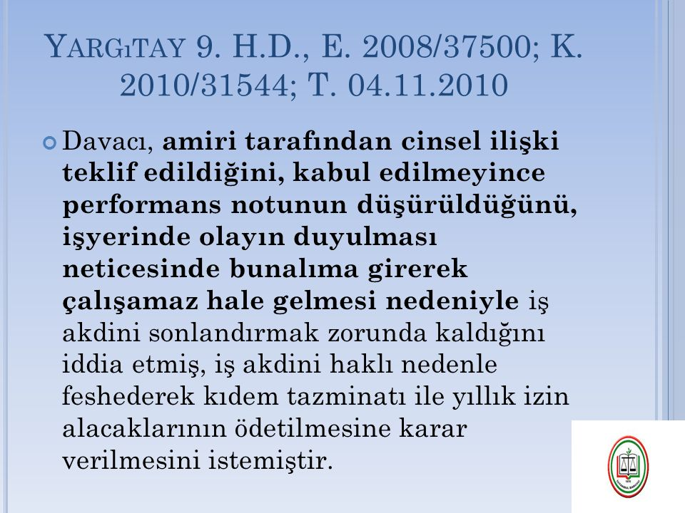 Yargıtay 9. H.D., E. 2008/37500; K. 2010/31544; T. 04.11.2010