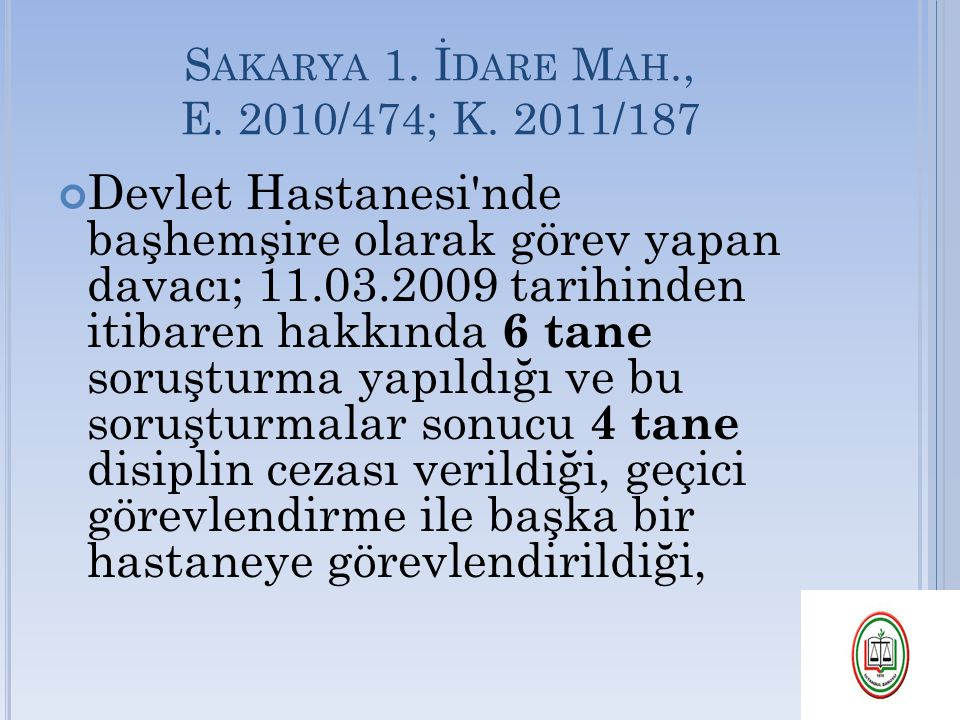Sakarya 1. İdare Mah., E. 2010/474; K. 2011/187