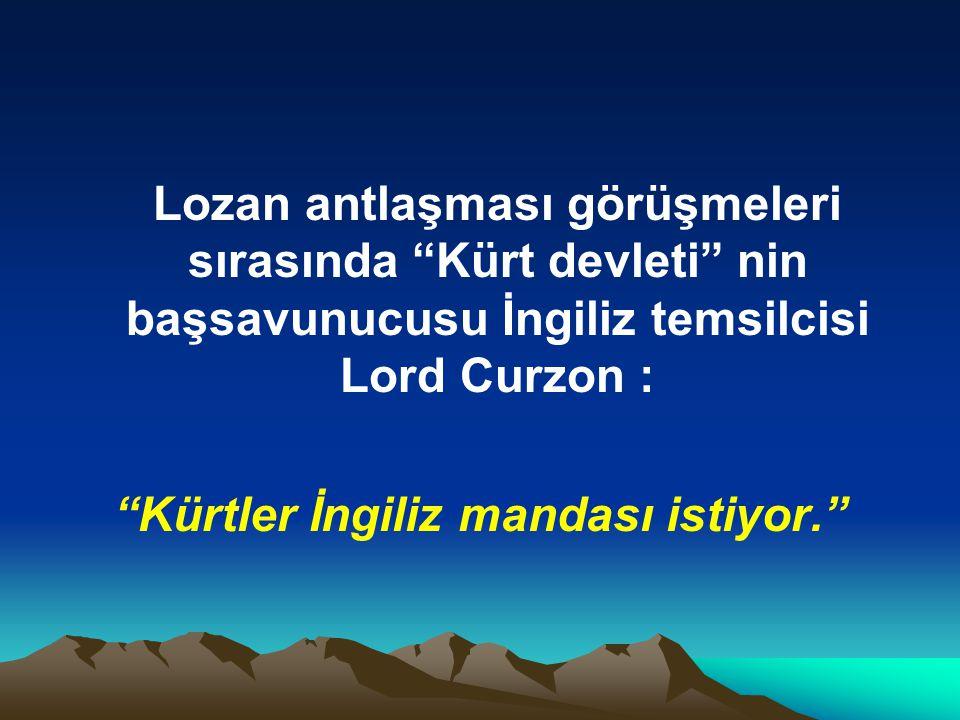Kürtler İngiliz mandası istiyor.