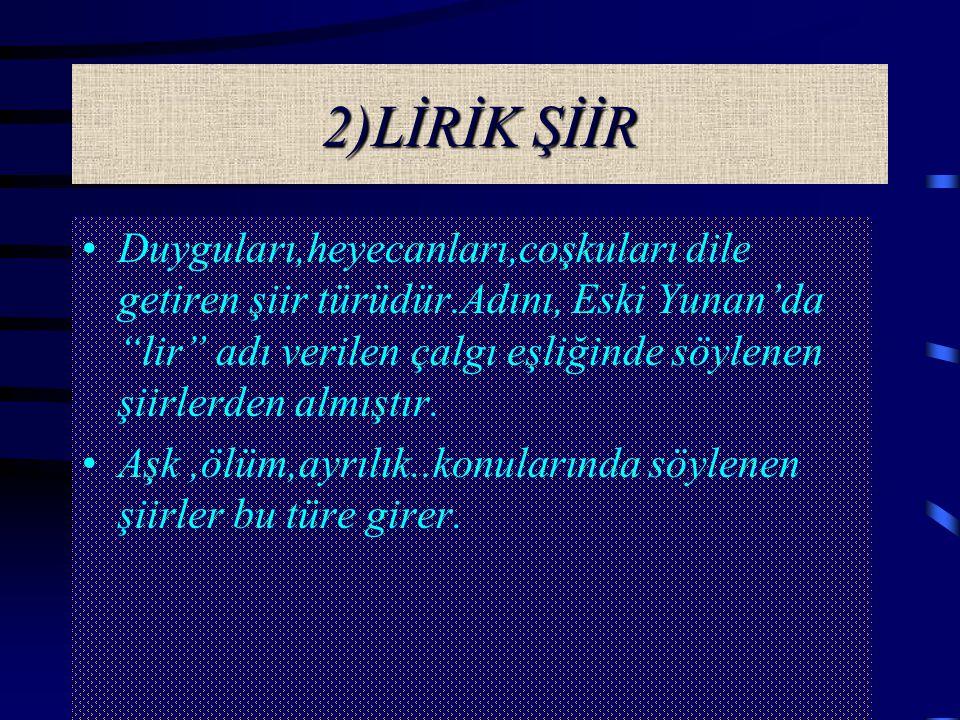 2)LİRİK ŞİİR
