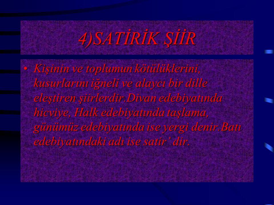 4)SATİRİK ŞİİR