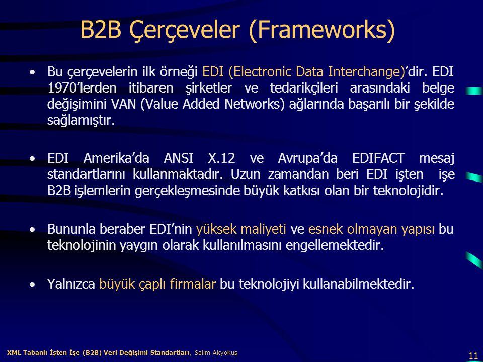 B2B Çerçeveler (Frameworks)