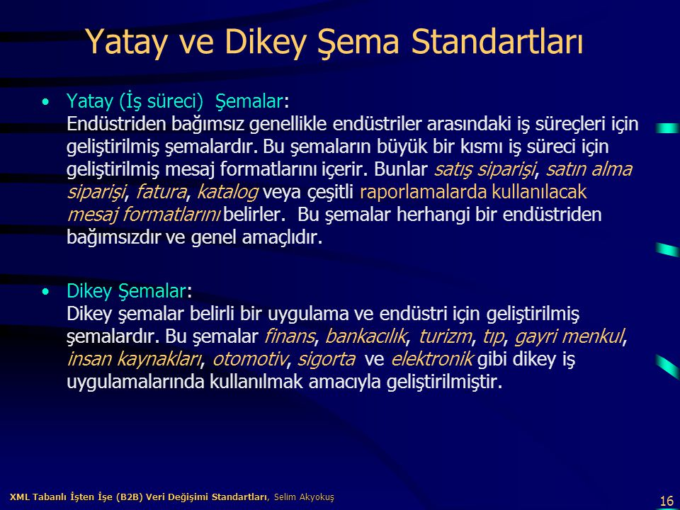 Yatay ve Dikey Şema Standartları