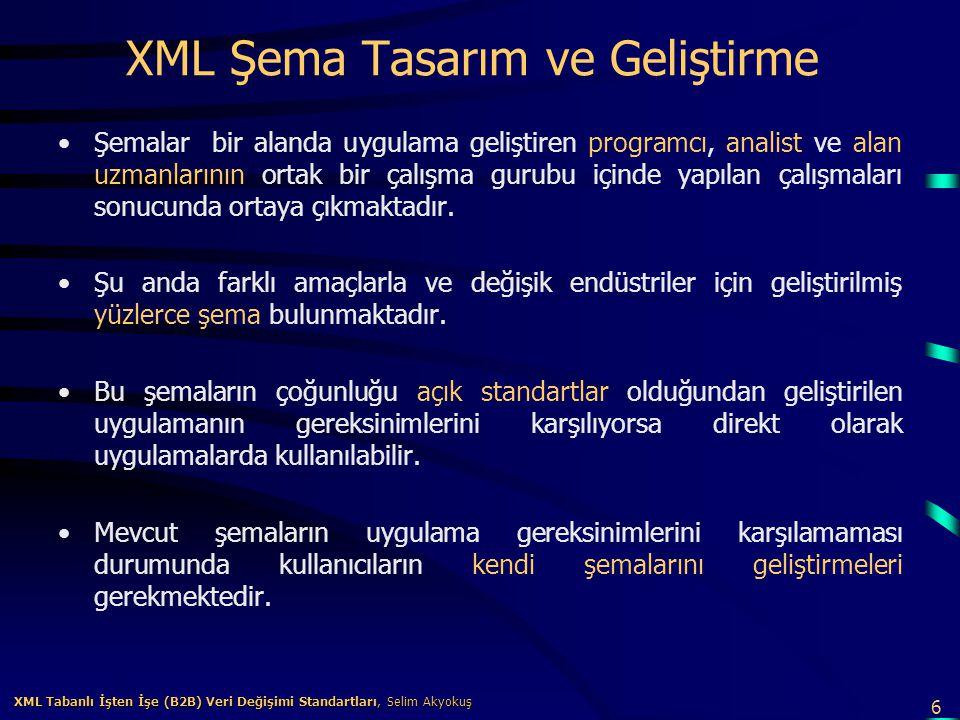 XML Şema Tasarım ve Geliştirme