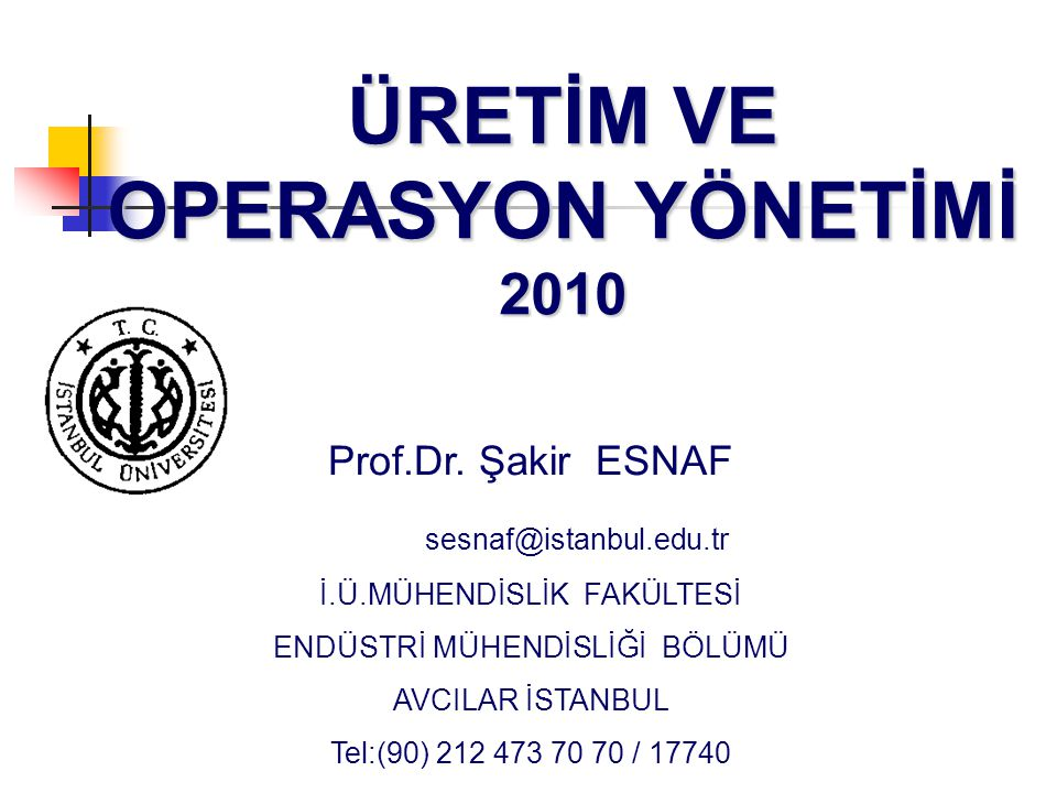 ÜRETİM VE OPERASYON YÖNETİMİ 2010