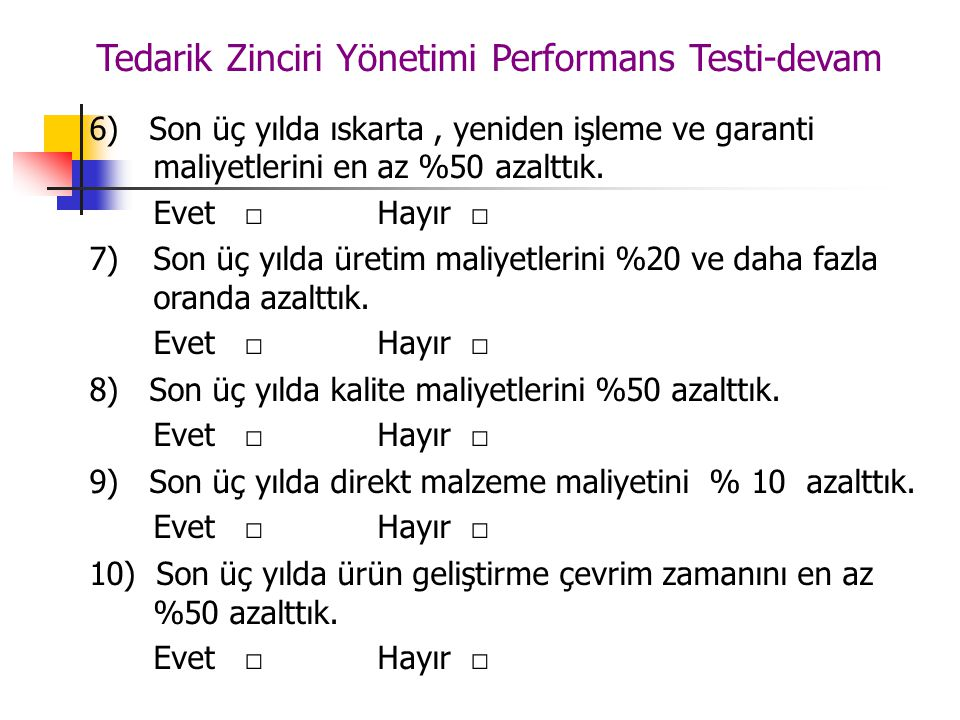 Tedarik Zinciri Yönetimi Performans Testi-devam