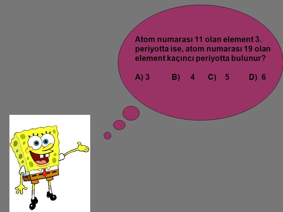 Atom numarası 11 olan element 3