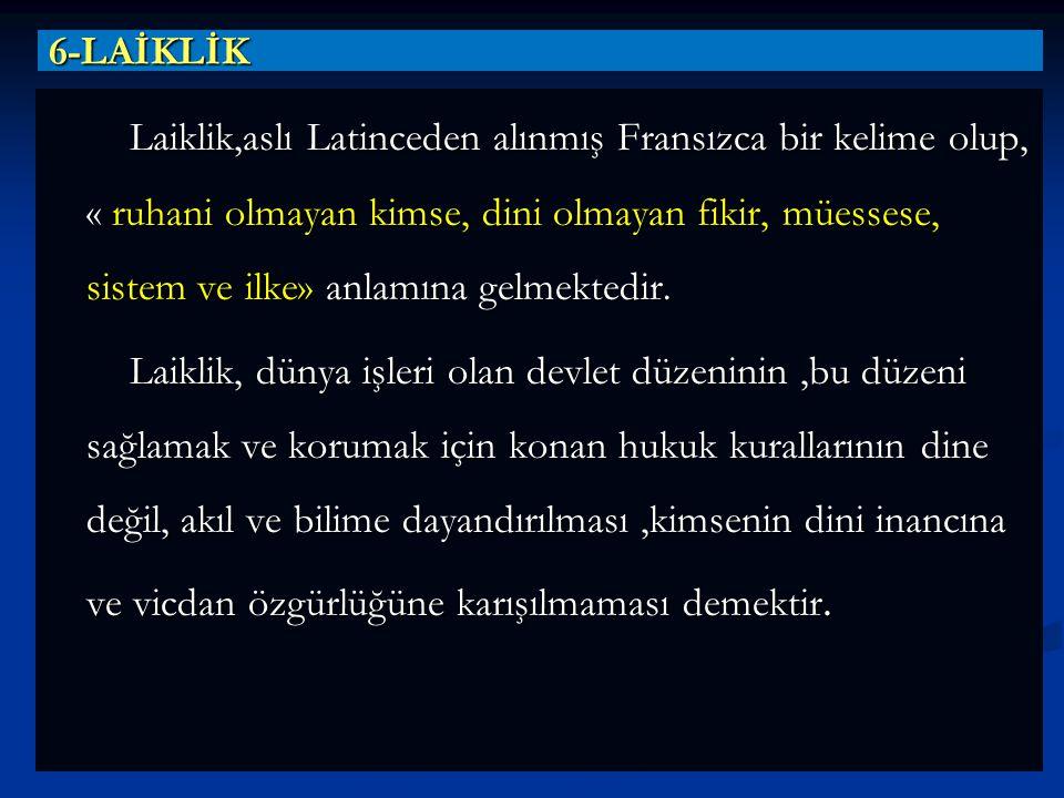 6-LAİKLİK