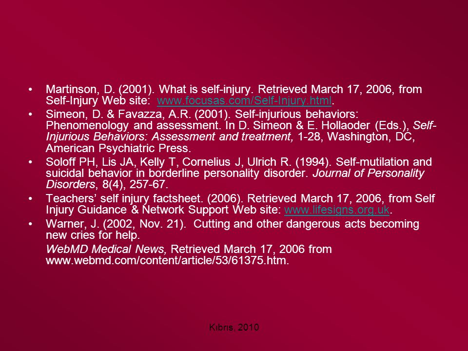 Martinson, D. (2001). What is self-injury