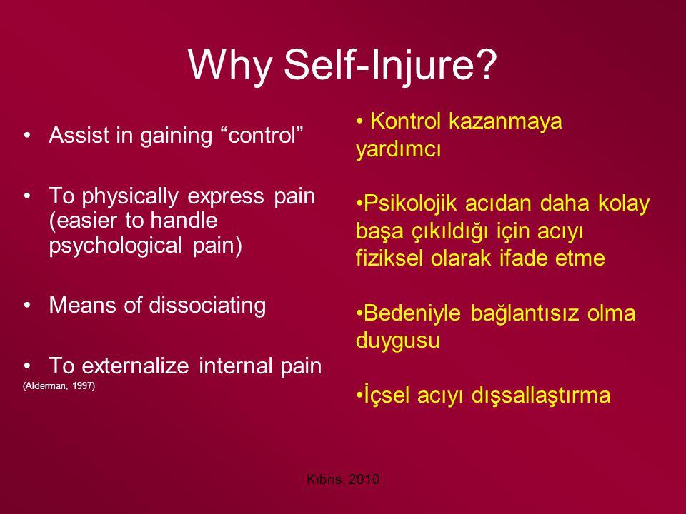 Why Self-Injure Kontrol kazanmaya yardımcı