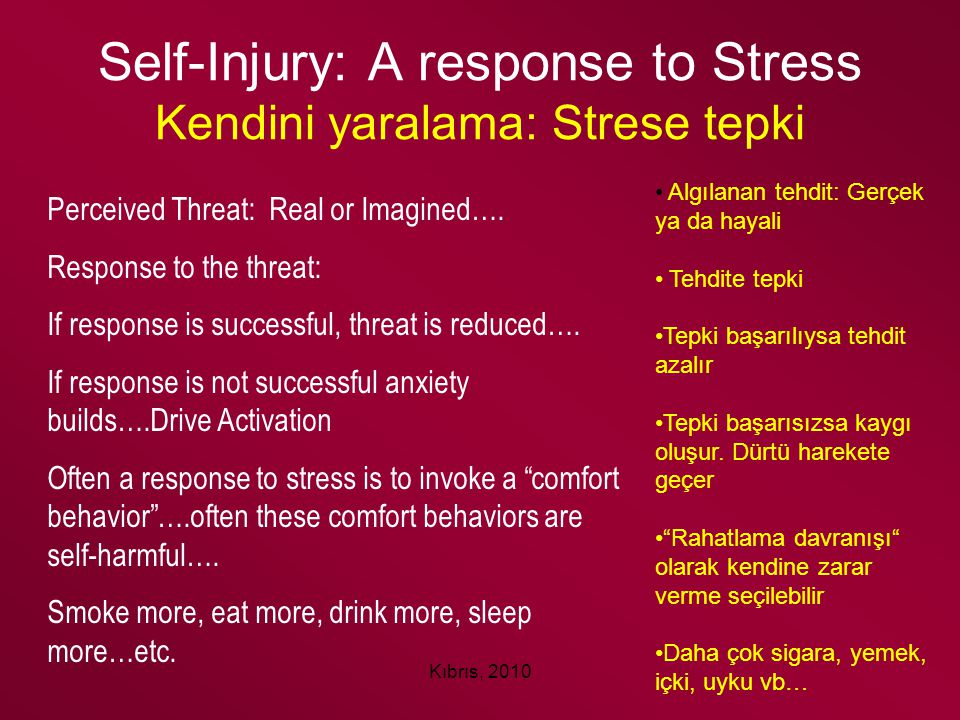 Self-Injury: A response to Stress Kendini yaralama: Strese tepki