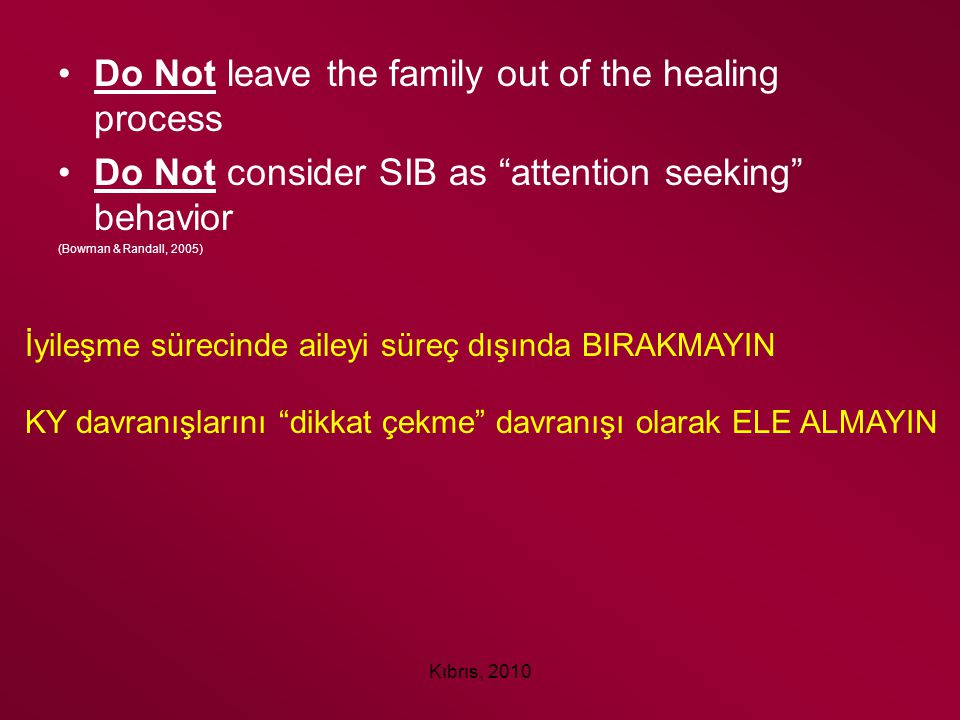 Do Not leave the family out of the healing process