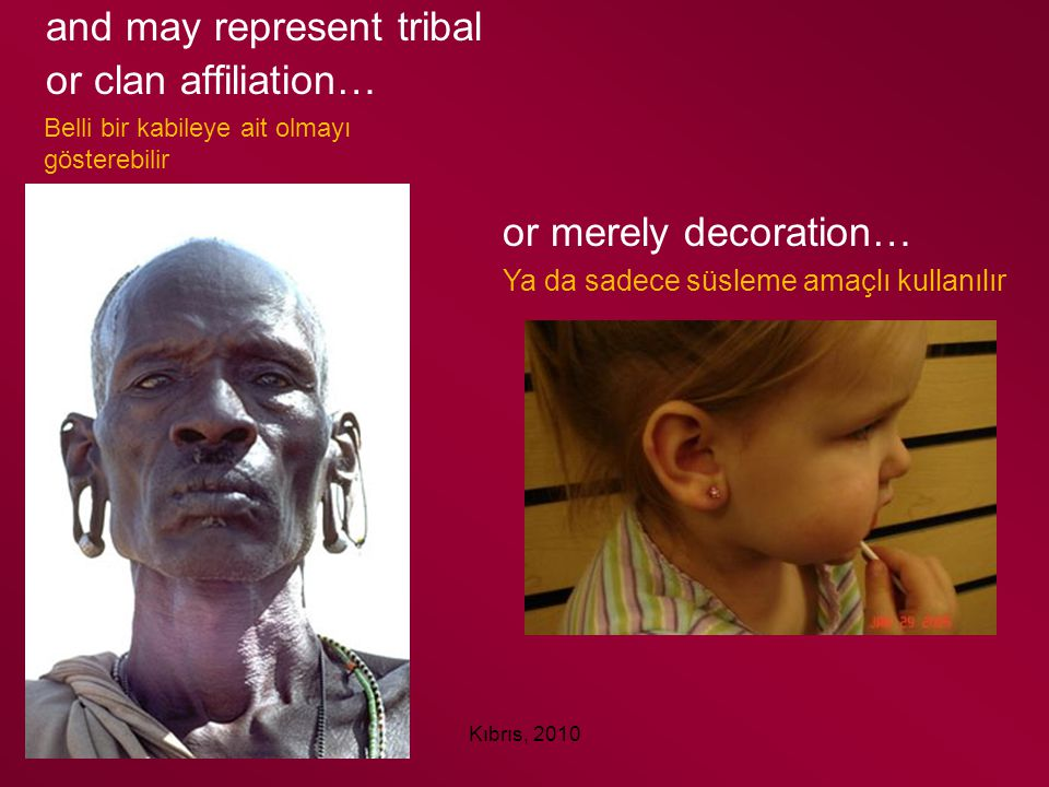and may represent tribal or clan affiliation…