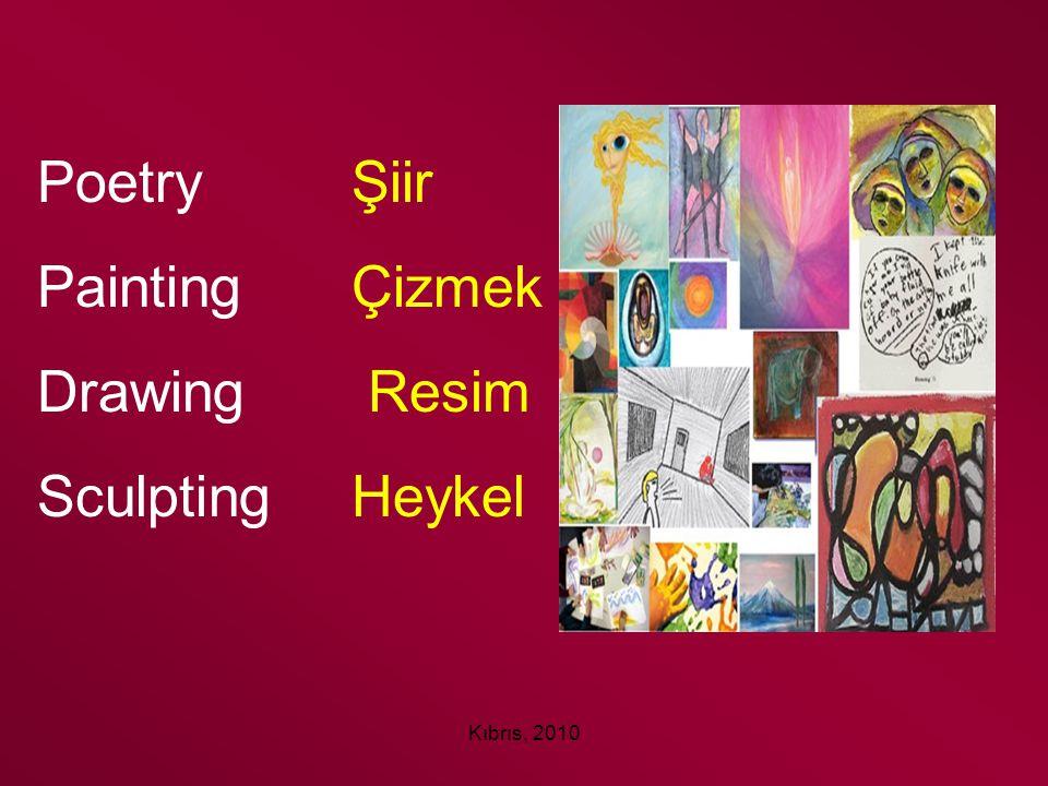 Poetry Şiir Painting Çizmek Drawing Resim Sculpting Heykel