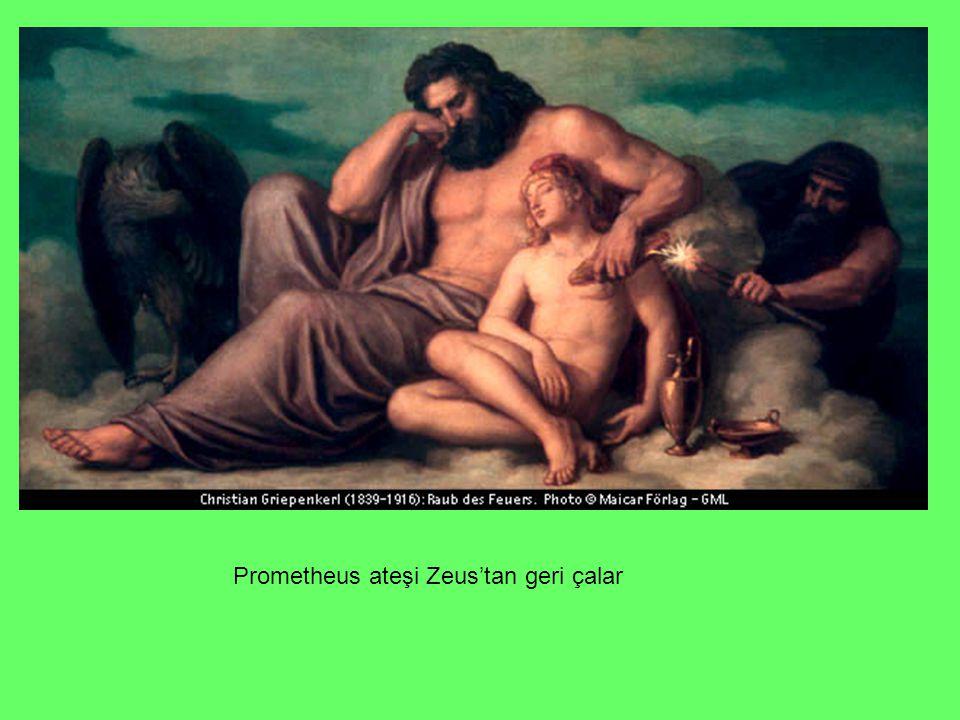 Prometheus ateşi Zeus'tan geri çalar