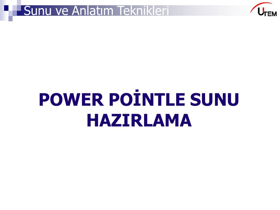 POWER POİNTLE SUNU HAZIRLAMA