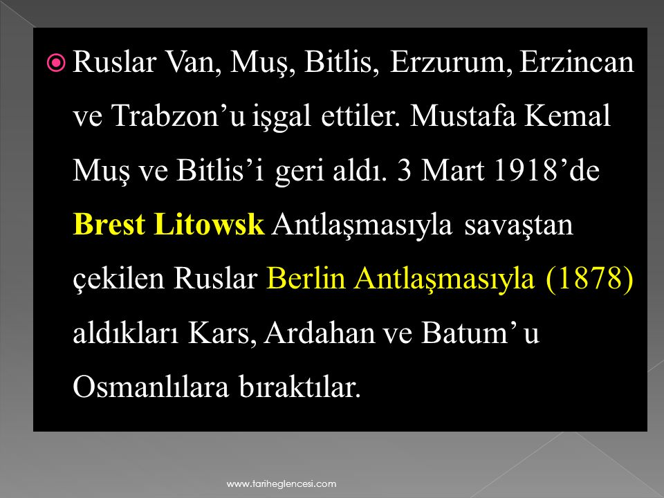 Ruslar Van, Muş, Bitlis, Erzurum, Erzincan ve Trabzon'u işgal ettiler
