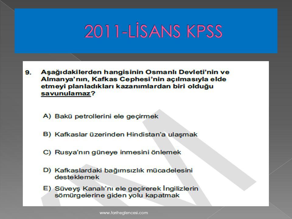 2011-LİSANS KPSS www.tariheglencesi.com